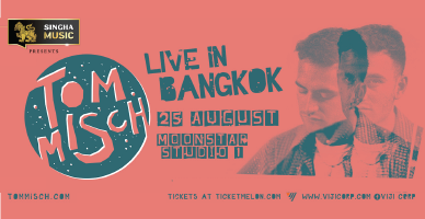 SINGHA MUSIC PRESENTS TOM MISCH LIVE IN BANGKOK