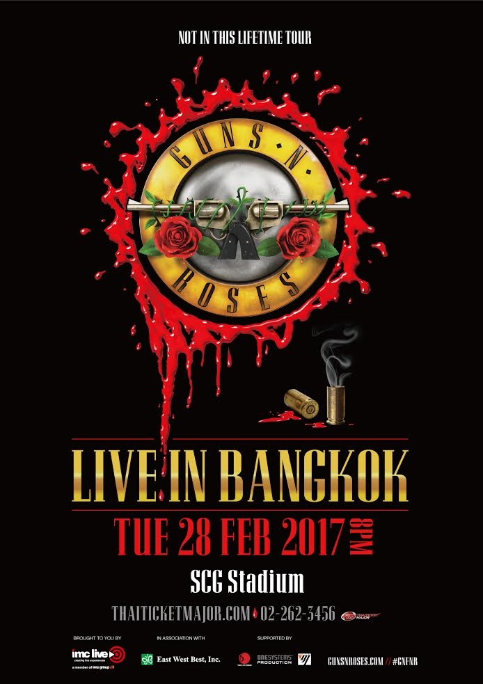 GUNS N' ROSES . NOT IN THIS LIFETIME TOUR . LIVE IN BANGKOK